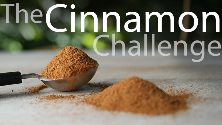 The Cinnamon Challenge | BioEd Online