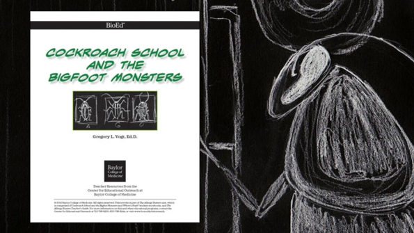 Cockroach School and the Bigfoot Monsters