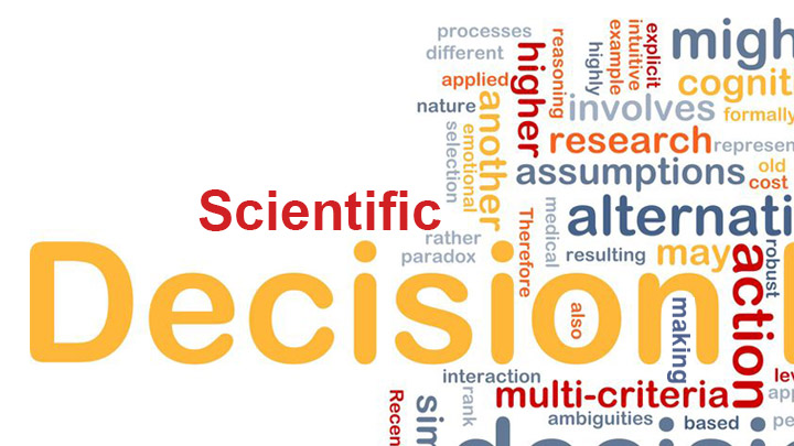 Scientific Decision-making